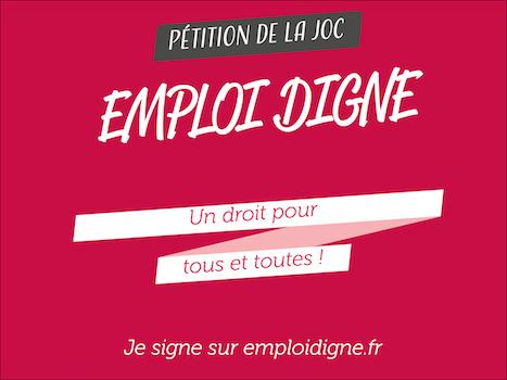 JOC pétition emploi digne