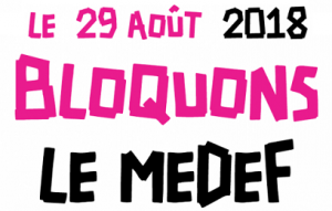 Bloquons le MEDEF